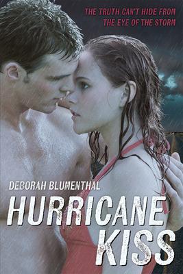 Hurricane Kiss - Blumenthal, Deborah