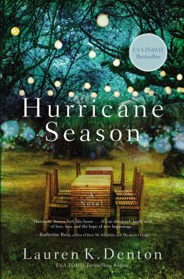 Hurricane Season: New from the USA Today Bestselling Author of the Hideaway - Denton, Lauren K