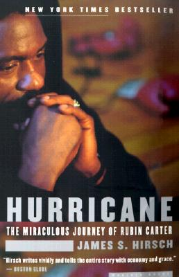 Hurricane: The Miraculous Journey of Rubin Carter - Hirsch, James S