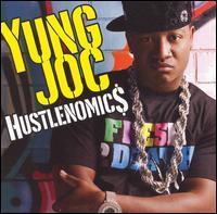 Hustlenomics [Clean] - Yung Joc