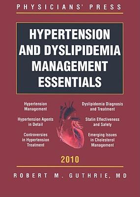 Hypertension and Dyslipidemia Management Essentials - Guthrie, Robert Miller
