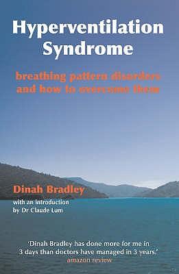 Hyperventilation Syndrome: Breathing Pattern Disorder - Bradley, Dinah