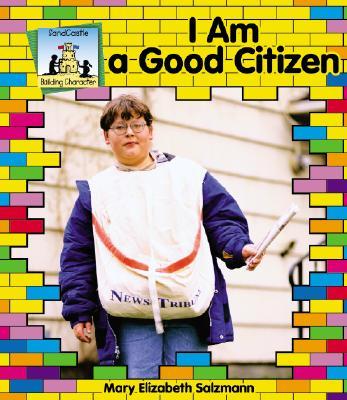I Am a Good Citizen - Bender, Marie, and Salzmann, Mary Elizabeth