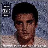 I Am an Elvis Fan - Elvis Presley