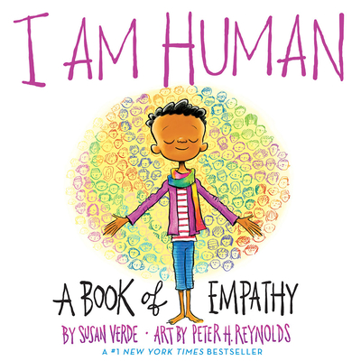 I Am Human: A Book of Empathy - Verde, Susan
