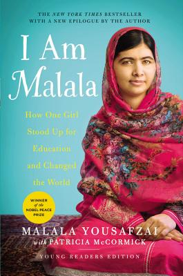 I Am Malala: How One Girl Stood Up for Education and Changed the World (Young Readers Edition) - Yousafzai, Malala, and McCormick, Patricia
