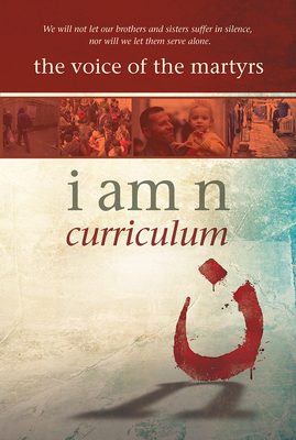 I Am N Curriculum Kit - Voice of the Martyrs