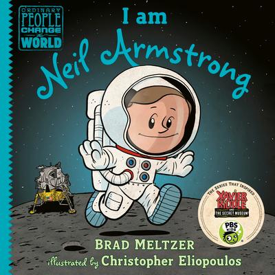 I Am Neil Armstrong - Meltzer, Brad