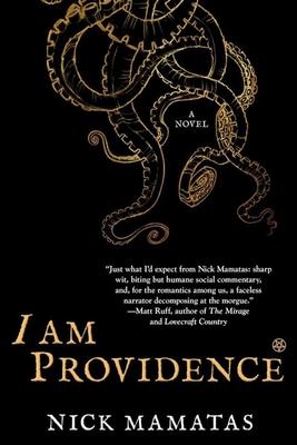 I Am Providence - Mamatas, Nick