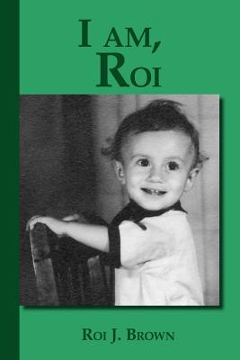 I Am, Roi - Brown, Roi J