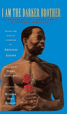 I Am the Darker Brother: An Anthology of Modern Poems by African Americans - Adoff, Arnold, and Giovanni, Nikki (Foreword by)