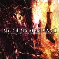I Brought You My Bullets, You Brought Me Your Love [LP] - My Chemical Romance