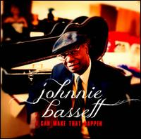 I Can Make That Happen - Johnnie Bassett