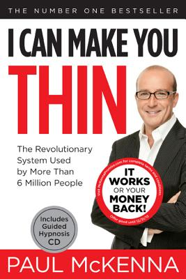I Can Make You Thin(r): The Revolutionary System Used by More Than 6 Million People - McKenna, Paul