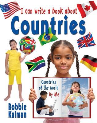 I Can Write a Book about Countries - Kalman, Bobbie