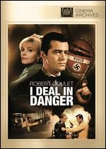 I Deal in Danger - Walter E. Grauman
