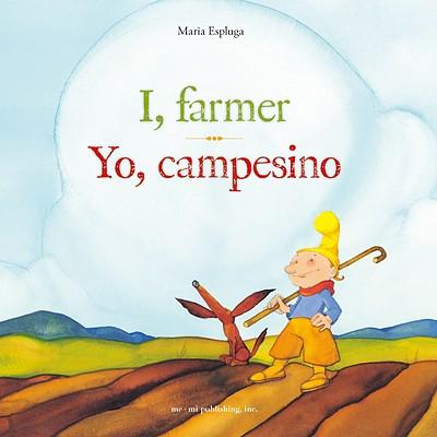 I, Farmer/Yo, Campesino - Espluga, Maria
