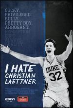 I Hate Christian Laettner - Rory Karpf