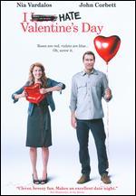 I Hate Valentine's Day - Nia Vardalos