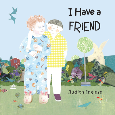 I Have a Friend - Inglese, Judith