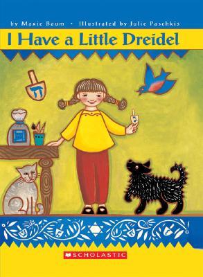I Have a Little Dreidel - Baum, Maxie
