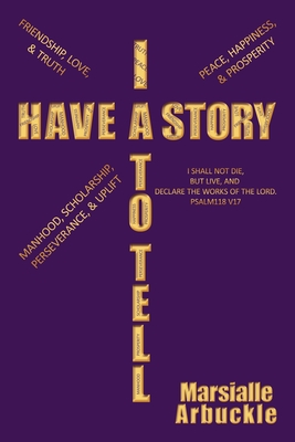 I Have a Story to Tell - Arbuckle, Marsialle