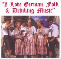 I Love German Folk & Drinking Music - Various Artists