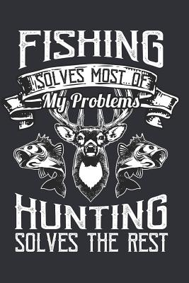 I Love Going Hunting: Journal for People That Love Going Hunting - Notebook, Hunting Journal