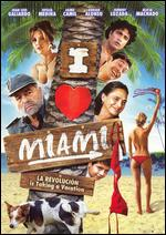 I Love Miami - Alejandro Gonzalez Padilla