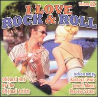 I Love Rock & Roll, Vol. 12 - Various Artists