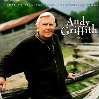 I Love to Tell the Story: 25 Timeless Hymns - Andy Griffith