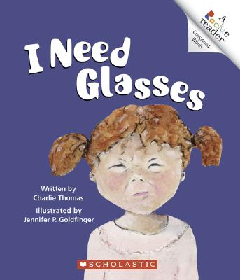 I Need Glasses - Thomas, Charlie
