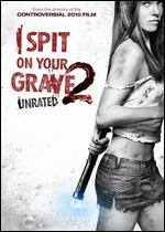 I Spit on Your Grave 2 - Steven R. Monroe