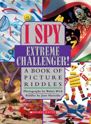 I Spy Extreme Challenger! - Marzollo, Jean