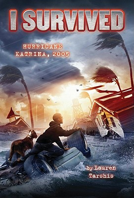 I Survived Hurricane Katrina, 2005 - Tarshis, Lauren