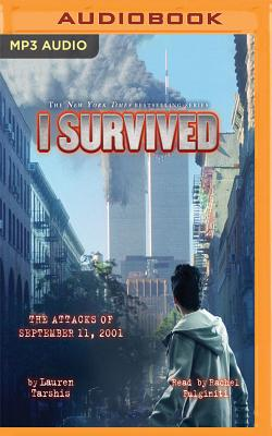 I Survived the Attacks of September 11, 2001: Book 6 of the I Survived Series - Tarshis, Lauren