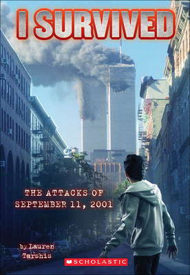 I Survived the Attacks of September 11th, 2001 - Tarshis, Lauren
