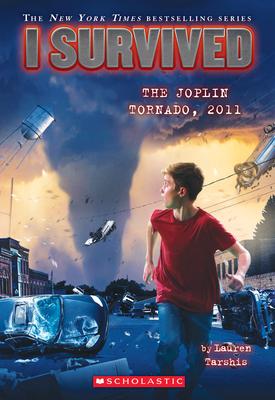 I Survived the Joplin Tornado, 2011 (I Survived #12) - Tarshis, Lauren, and Dawson, Scott (Illustrator)