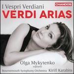 I Vesperi Verdiani: Verdi Arias