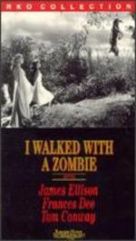I Walked with a Zombie - Jacques Tourneur
