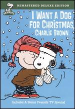 I Want a Dog For Christmas, Charlie Brown - Bill Melendez; Larry Leichliter