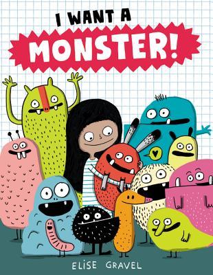 I Want a Monster! - Gravel, Elise