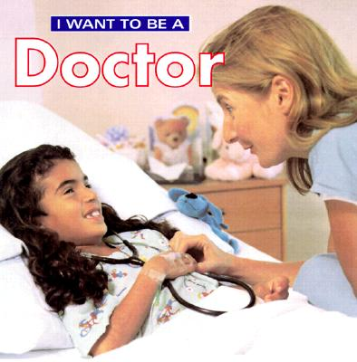 I Want to Be a Doctor - Liebman, Dan