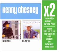 I Will Stand/Me and You - Kenny Chesney