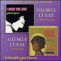 I Wish You Love/Go! Go! Go! - Gloria Lynne