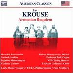 Ian Krouse: Armenian Requiem