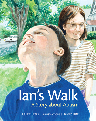 Ian's Walk: A Story about Autism - Lears, Laurie