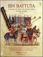 Ibn Battuta: Le Voyageur d l'Islam (The Traveler of Islam), 1304-1377