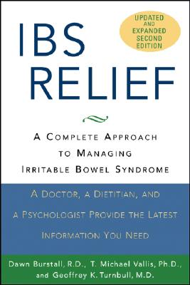 Ibs Relief: A Complete Approach to Managing Irritable Bowel Syndrome - Burstall, Dawn