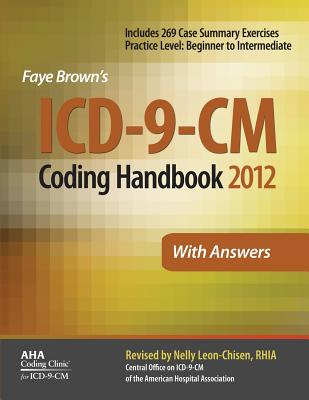 ICD-9-CM Coding Handbook with Answers - Leon-Chisen, Nelly, and Brown, Faye